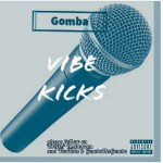 Gomba - Vibe Kicks