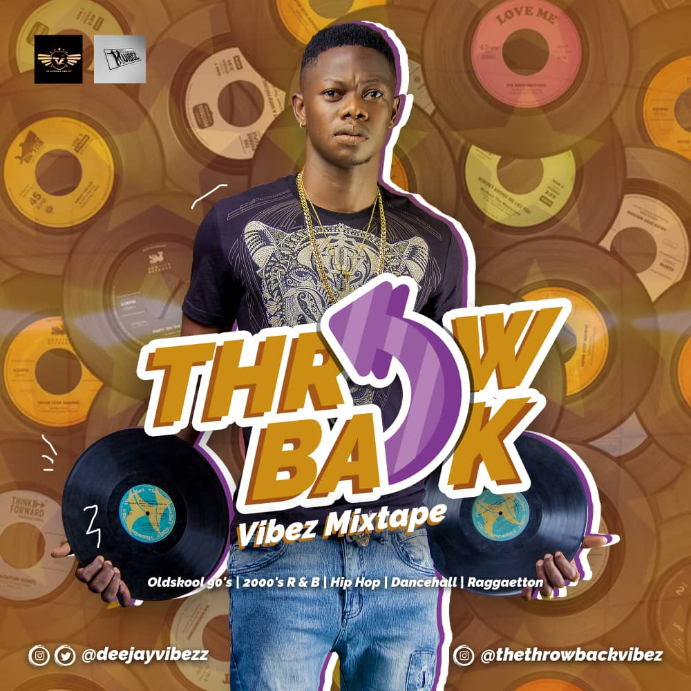 MIXTAPE: DJ Vibez - The Throwback Vibez Mix