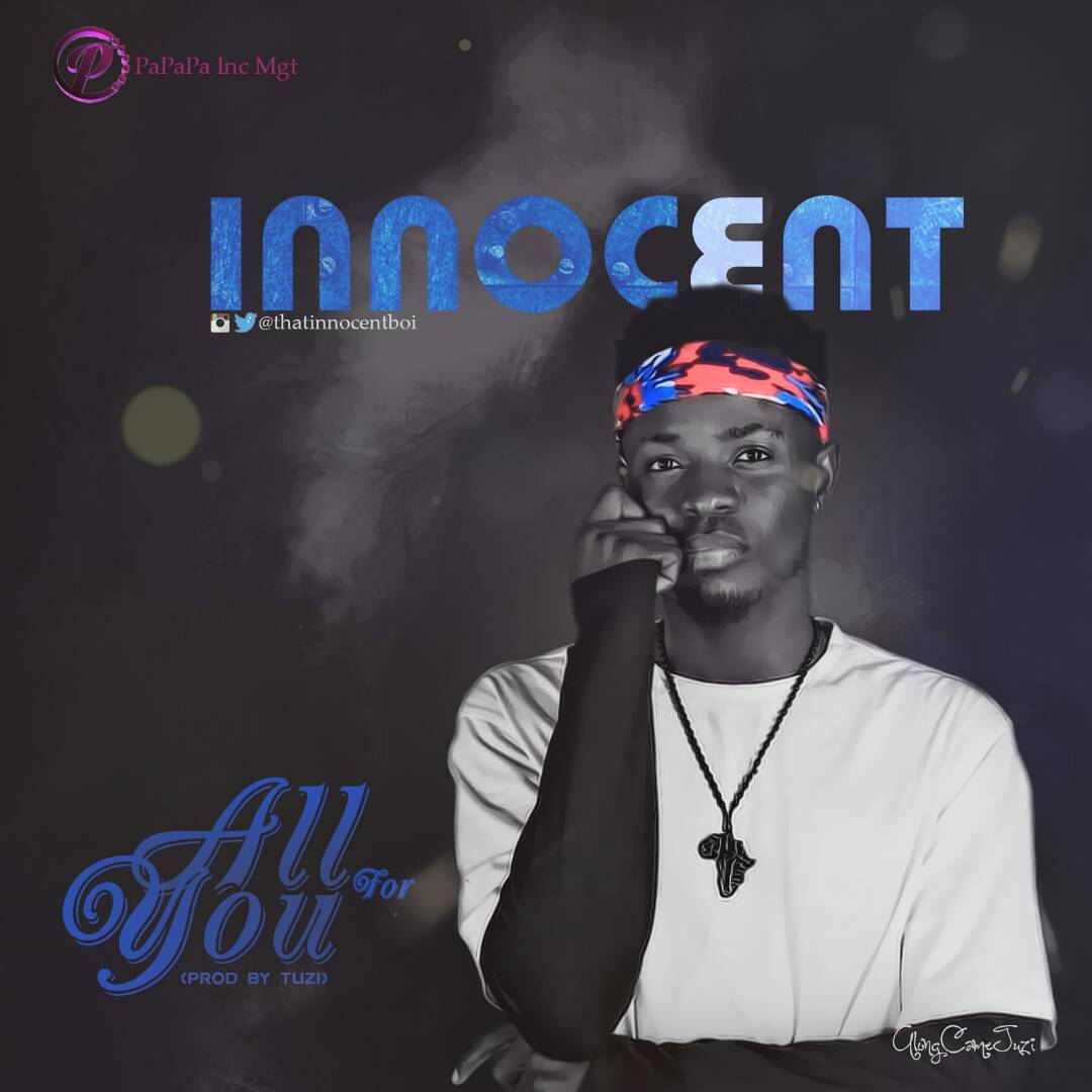 INNOCENT-ALL-FOR-YOU Audio Music Recent Posts