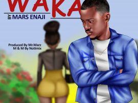 Mars Enaji - WAKA