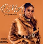 OMA – To Your Love (Prod By ayzed)