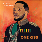 "Tito Da.Fire – album art for ""One Kiss"" slated for release October"