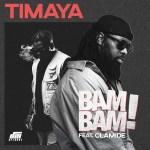 Timaya-–-Bam-Bam-ft.-Olamide Mixtapes Recent Posts