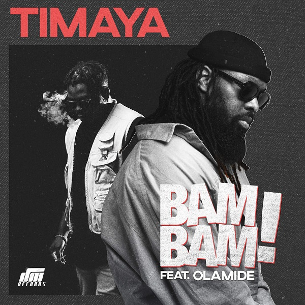 Timaya-–-Bam-Bam-ft.-Olamide Audio Music Recent Posts