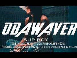 Oba Waver - Sup Boy (Prod. by Jaga Bantu Moor)