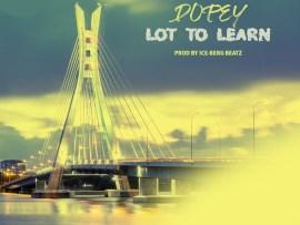 Dopey Delakreme - Lot To Learn