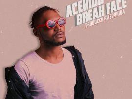 Acekidd - Break Face