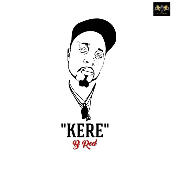 B-Red-Kere Audio Music Recent Posts