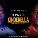 D Pizzle – Cinderella
