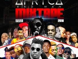 MIXTAPE: Dj Wonzy - Africa Badman Mix