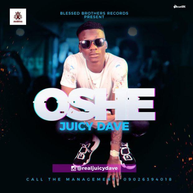Juicy Dave - Oshe (Prod. Pjay)