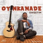 Oyinkanade-Sweetim Audio Music