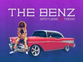 Spotless – The Benz ft. Tekno