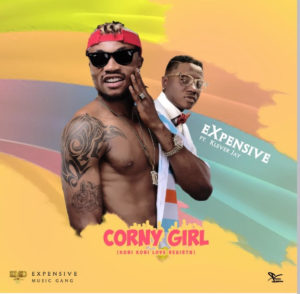 Expensive - Corny Girl ft. Klever Jay