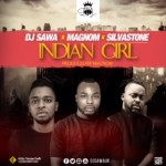 Dj Sawa - Indian Girl ft Magnom & Silva Stone (Prod by Magnom)