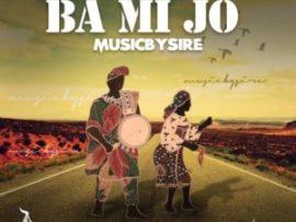 GOSPEL MUSIC: MusicBySire - Ba Mi Jo (Prod. Lexisugar)