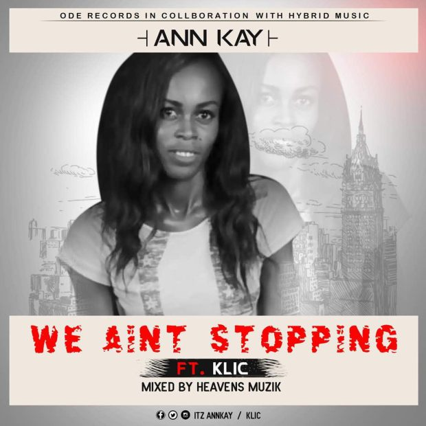 DJ Ann Kay ft. Klic – We Ain't Stopping