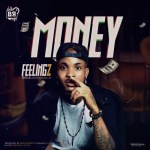 Feelingz – Money