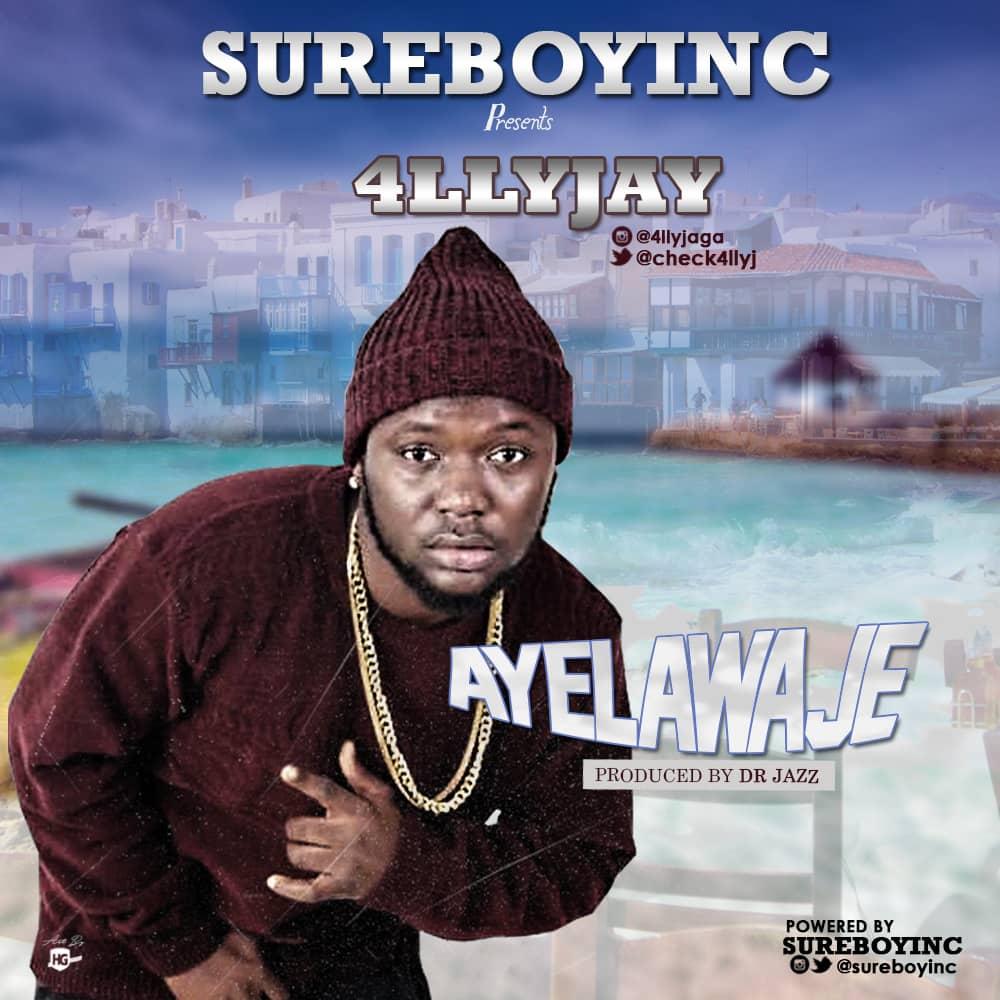 4llyJay - Ayelawaje
