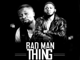 Tamme Boy Ft Jexy Smart - Bad Man Thing