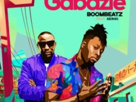 Boombeatz ft Seriki – Gabazie