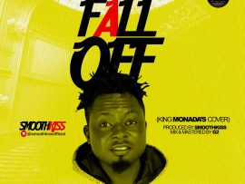 SmoothKiss - Fall Off (King Monada'S Cover)
