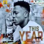 Bams - This Year (Amen)