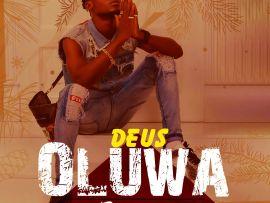 DEUS - Oluwa Do Wonders