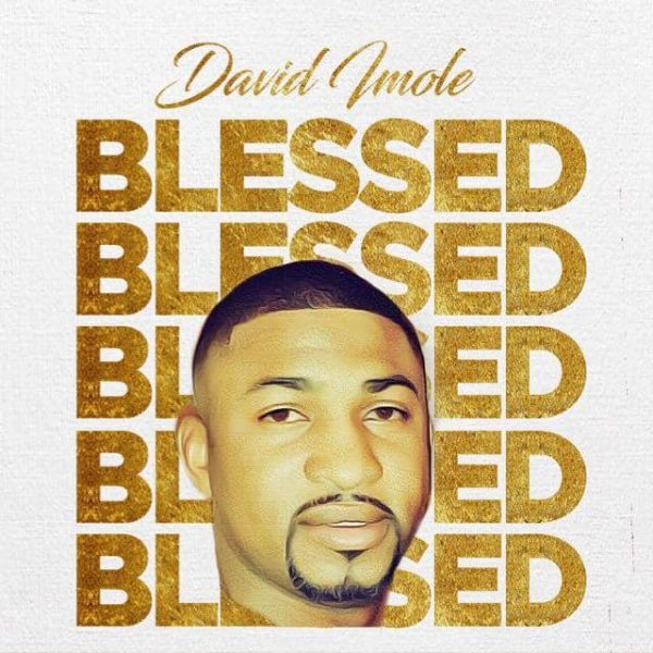 David-Imole-Blessed-600x600 Audio Music Recent Posts