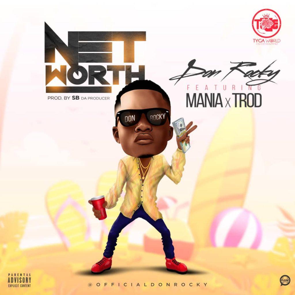 Don-Rocky-–-Net-Worth-Ft.-Mania-x-Trod Audio Music