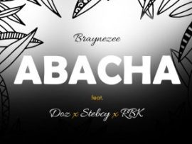 Braynezee - Abacha