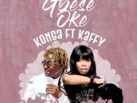 Konga Ft Kaffy - Gbese Soke (Prod. BoomBeatz)