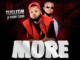 Tusleem - More ft. Dami Cash