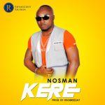 Nosman – Kere