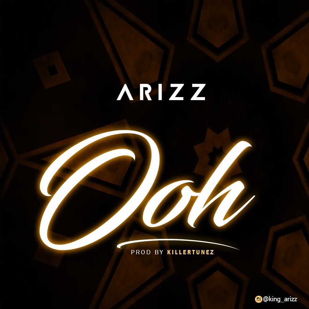 Arizz - Ooh (Prod. by Killertunes)