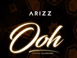 Arizz - Ooh (Prod. by Killertunes)