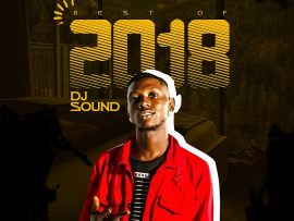 MIXTAPE: DJ Sound - Best Of 2018 (Mix)