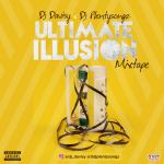 MIXTAPE: DJ Davisy x DJ Plentysongz – Ultimate Illusion Mix