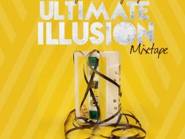 MIXTAPE: DJ Davisy x DJ Plentysongz - Ultimate Illusion Mix