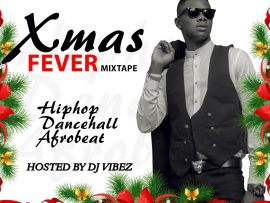 MIXTAPE: Dj Vibez - XMas Fever Mix