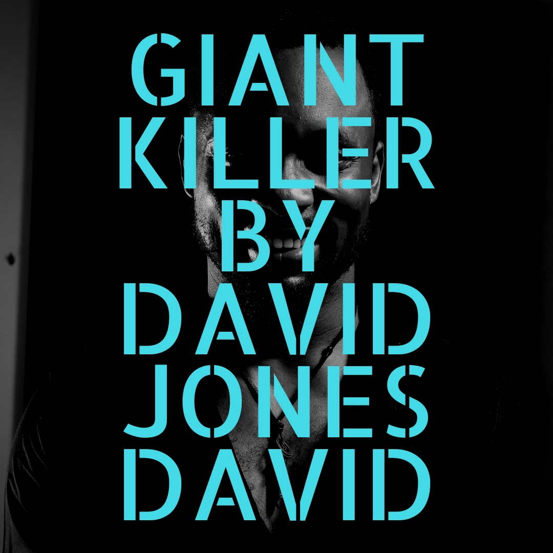 Davido Jones David - Giant Killer ft. Serena Lillian & Chielota Aneto