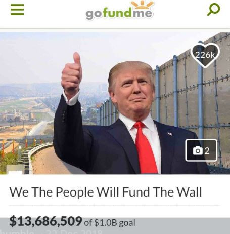 """GoFundMe?to refund all donations made for the? """"Trump Wall"""" campaign?after falling short of its $1billion goal"""