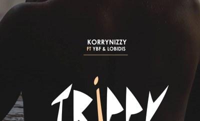 Korrynizzy - Trippy ft. YBF x Lobidis