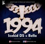 Icekid DS ft Bella – 1994