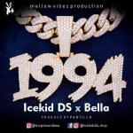 Icekid-DS-ft-Bella-1994 Audio Music