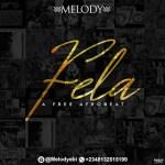 Melody – Fela (Free Afrobeat)