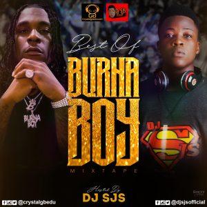 MIXTAPE: DJ SJS – Best Of Burna Boy Mix