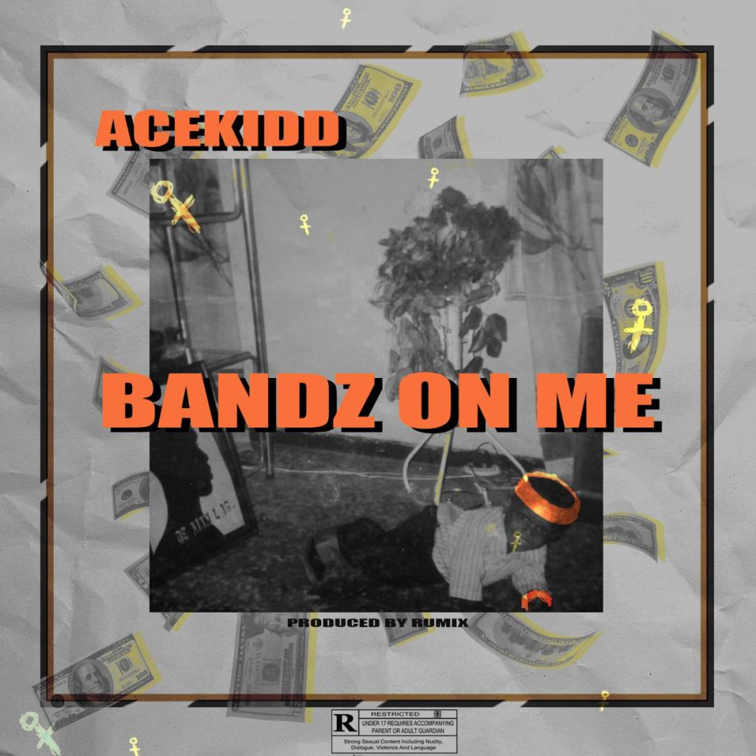 Acekidd-Bandz-On-Me-mp3-image Audio Music