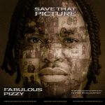 Fabulous Pizzy – Save That Picture