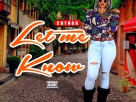 Chydnu – Let Me Know (M&M By Maino)